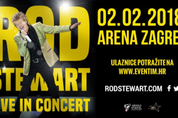 Concert Rod Stewart 02.02.2018. Arena Zagreb - 10% discount on accommodation with tickets for concert